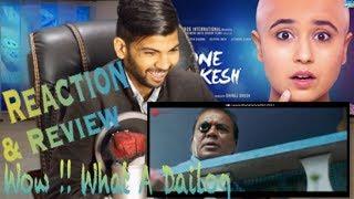 Gone Kesh Movie– Official Trailer Reaction | Shweta Tripathi, Deepika Amin & Jitendra Kumar