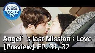 Download Angel's Last Mission: Love   단 하나의 사랑 EP.31, 32[Preview] Video