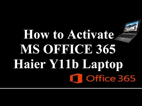 PM Haier Y11B | Office 365 | Office 2016 | Activation