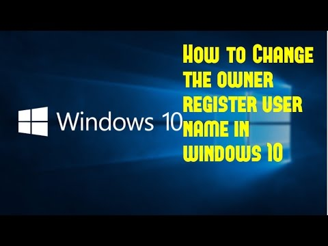 How to Change the register owner username and Account username in windows 10