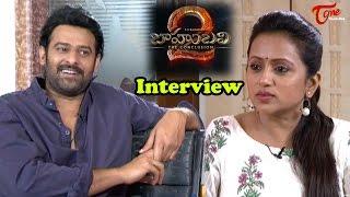Baahubali 2 The Conclusion Maha Shivaratri Interview || Prabhas