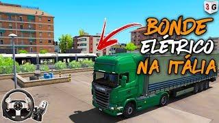 Encontramos Bonde ElÉtrico Na ItÁlia - Euro Truck Simulator 2 - Volante G27