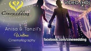 Anisa & Tanzil's Walima | Sneak Peek | Cinewedding By Nabhan Zaman | Bangladesh