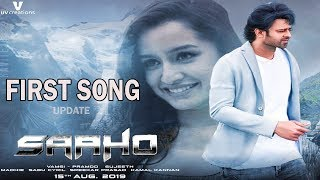 Saaho First Single Release Update   Saaho First Song   Prabhas   Shradda Kapoor   Sujeeth  Get Ready