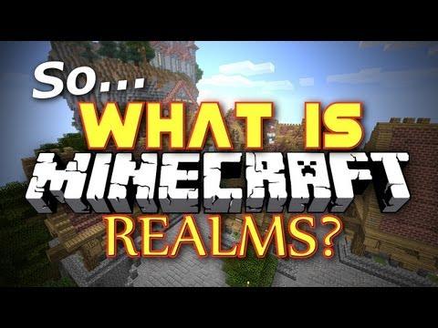 Minecraft: So What is Minecraft Realms?