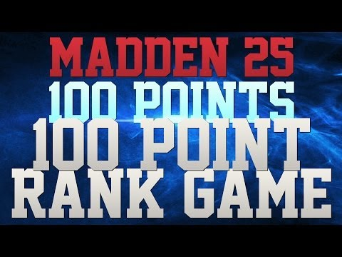 MADDEN 25 - MADDENTALK247'S 100 POINT RANK GAME!! - BEST MADDEN OFFENSE!!! - 1000 YARDS OF OFFENSE!!