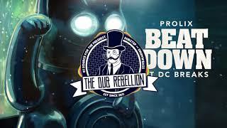 Prolix - Beat Down (feat. DC Breaks)