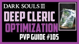 Dark Souls 3  - Deep Cleric | Lifehunt Scythe & Dorhy's Gnawing - PVP Guide #105