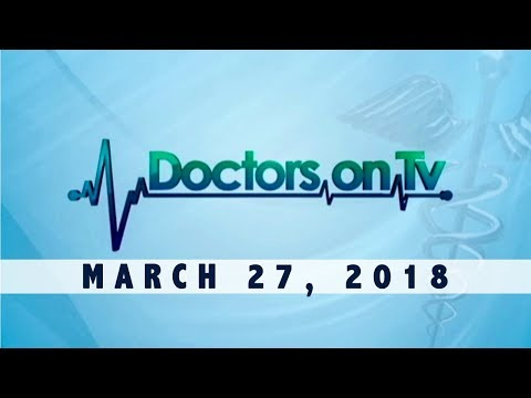 Doctors on TV (March 27, 2018)