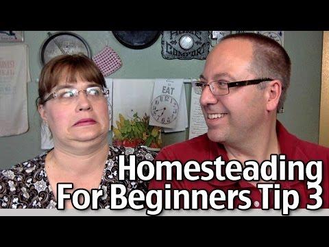 Homesteading for Beginners Tip #3