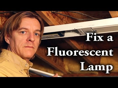 How to fix a fluorescent lamp