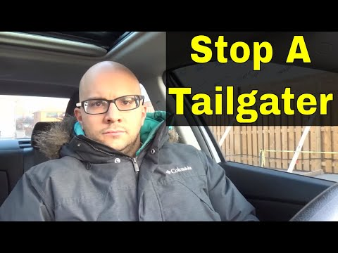 How To Stop A Tailgater In Less Than 1 Minute-Driving Tip
