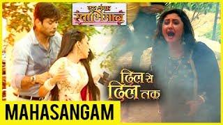 Parth SAVES Naina | Shorvori CRIES | Dil Se Dil Tak And Ek Shringaar Swabhimaan MAHASANGAM