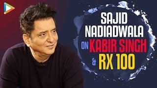 Why Sajid Nadiadwala Didn't Make Kabir Singh?| Arjun Reddy's Rights | RX 100