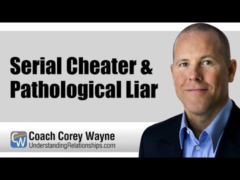Serial Cheater & Pathological Liar