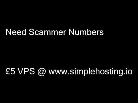 Need Scammer Numbers.