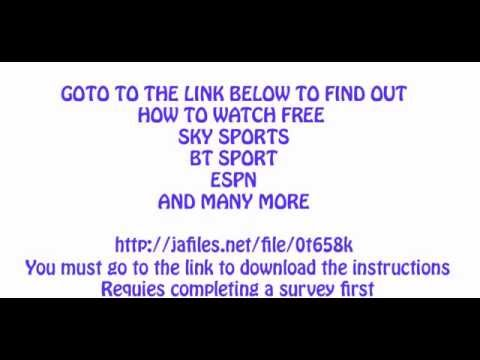 Watch Sky Sports, BT Sport, ESPN and many more for FREE