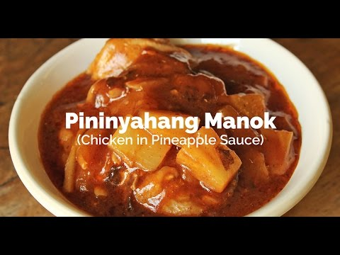 Pininyahang Manok Recipe (Chicken in Pineapple Sauce) | Yummy Ph