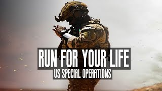 """U.S. Special Operations - """"Run For Your Life"""" (2018 ᴴᴰ)"""