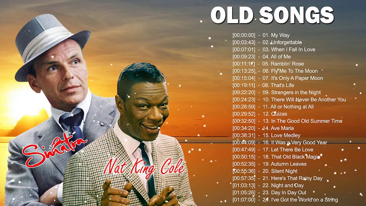 Nat King Cole, Frank Sinatra Best Songs - Old Soul Music Of The 50's 60's 70's
