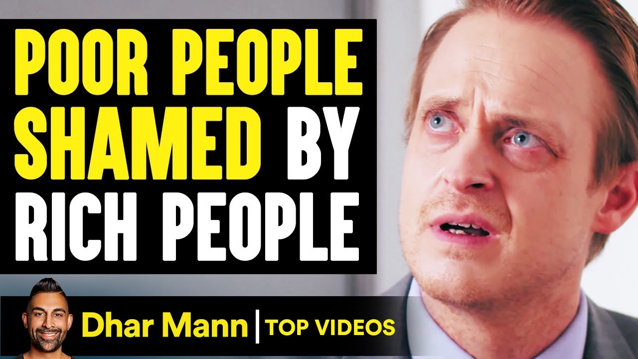 Poor People Shamed By Rich People, What Happens Is Shocking | Dhar Mann