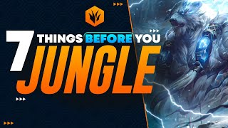 7 Things EVERY Player NEEDS To Know Before You JUNGLE! | Beginner/Intermediate Jungle Guide