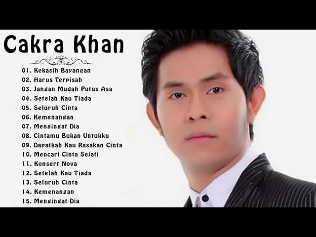 Download LAGU TERBAIK CAKRA KHAN FULL ALBUM (TANPA IKLAN) MP3 Gratis