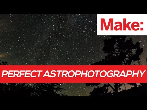 Weekend Project: Perfect Astrophotography