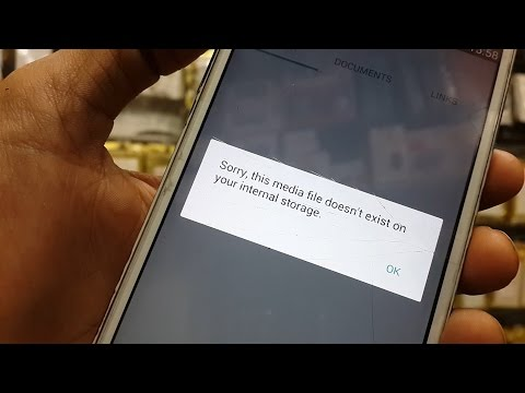 Whatsapp Messenger Sorry this media doesn't exist on your internal storage Samsung Review