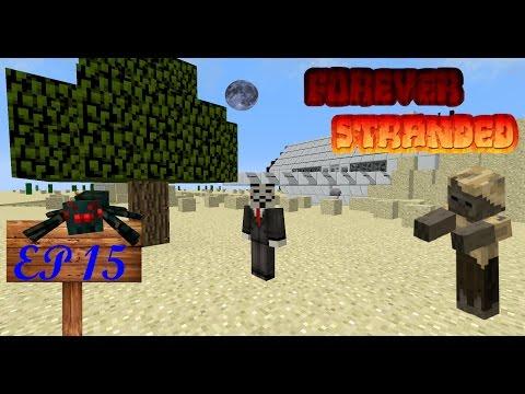 Forever Stranded - EP 15 - Battle for the Smeltery