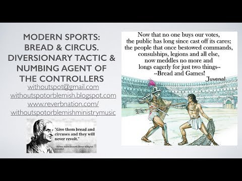 Sports as Satan's Diversion: Bread & Circus to Distract & Numb the People