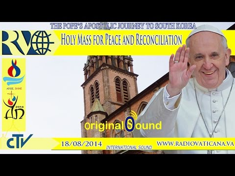 Holy Mass for Peace and Reconciliation 2014.08.18