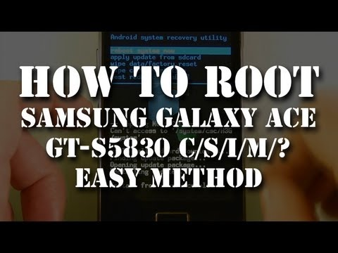 How to Root Samsung Galaxy Ace GT-S5830 i/D/C/M Android Smartphone. English