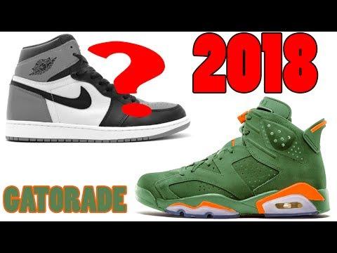 Air Jordan 1 2018 RELEASES, Jordan 11 Low 2018, GATORADE Jordan 6 FIRST LOOK and More
