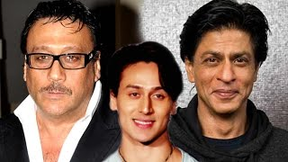 Tiger Should Learn From Shahrukh Khan Says Jackie Shroff
