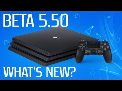 PS4 BETA 5.50 | What's New? | PS4 Pro