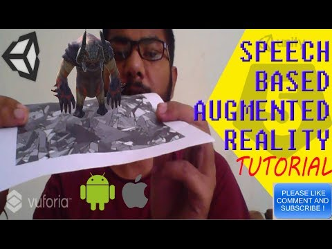 How to: Augmented Reality App Tutorial on Speech Recognition for Android + iOS + Win + Mac +VR Part1