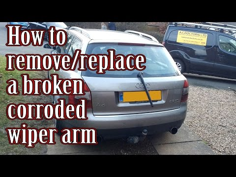 How to remove and replace a broken corroded wiper arm