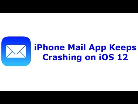 iPhone Mail App Keeps Crashing on iOS 12 (Solved)