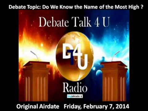 Debate:Do We Know the Name of the Most High?
