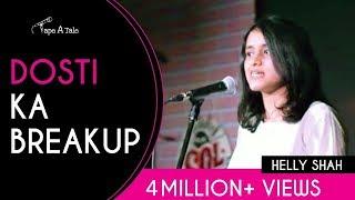 Dosti Ka Break-Up - Helly Shah | Kahaaniya - A Storytelling Show By Tape A Tale