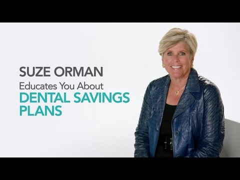 Suze Orman: Save money on dental care