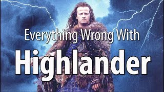 Everything Wrong With Highlander In 16 Minutes Or Less