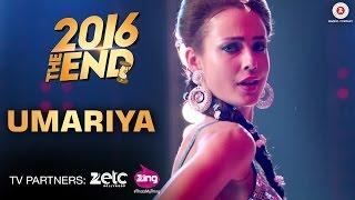 Umariya - 2016 The End | Divyendu Sharma, Kiku Sharda, & Harshad Chopda | Lyla