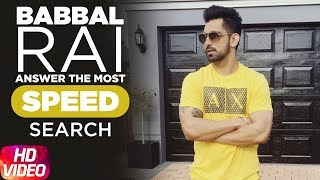 Babbal Rai Answers The Most Search Speed Questions | Speed Records