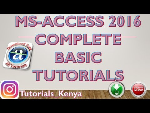 MS Access Tutorial | Table,query, forms,reports |Complete basic Tutorials for All Access 2007-2016