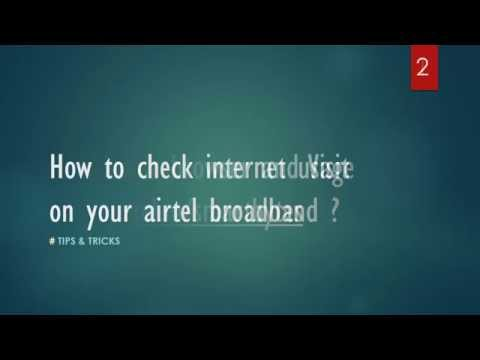 How to check internet usage for airtel broadband in India