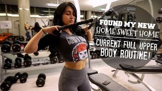 Found My New Home Sweet Home | Current Upper Body Routine