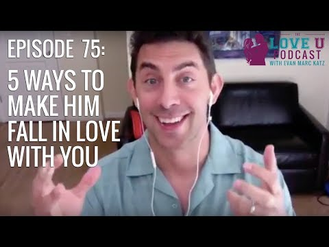 5 Ways to Make Him Fall in Love with You