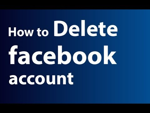 How to Delete Facebook Account Permanently   How To Remove Facebook Profile